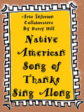 Thanksgiving Music Sing Along: Native American Song of Tha