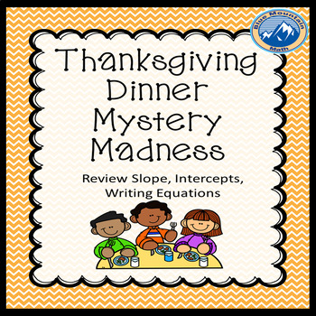 Thanksgiving Mystery Dinner Writing Equations
