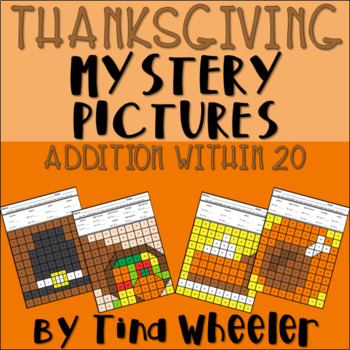 Thanksgiving Mystery Pictures Addition Within 20 ~ Fact Fluency