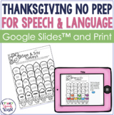 Thanksgiving NO PREP Speech & Language Activities