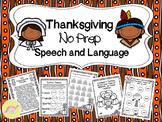 Thanksgiving NO PREP Speech and Language