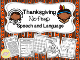 Thanksgiving NO PREP Speech and Language