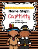 Thanksgiving Name Glyph Craftivity