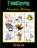 Thanksgiving Narrative Writing (Tic-Tac-Toe)