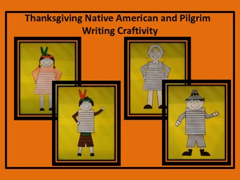 Thanksgiving Native American and Pilgrim Writing Craftivity