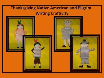 Thanksgiving Native American and Pilgrim Writing Craftivity