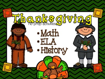 Thanksgiving (No Prep) - Math, ELA, History