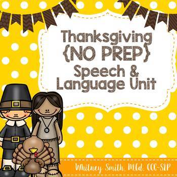 Thanksgiving {No Prep} Speech & Language Unit