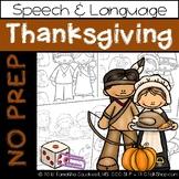 Thanksgiving: No Prep Speech and Language
