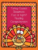 Thanksgiving Nonfiction Reading Comprehension Turkey Main Idea Summarize & More