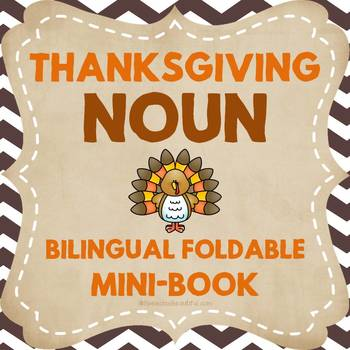 Thanksgiving Noun Foldable Mini-Book in English and Spanis