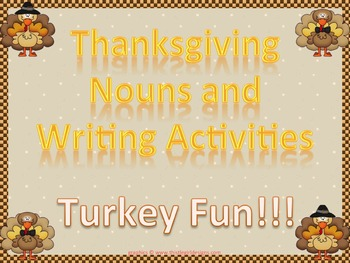 Thanksgiving Writing and Noun Activities