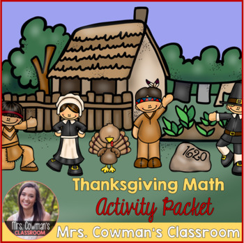 Thanksgiving & November Math Activity Packet