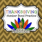 Thanksgiving Number Bonds Practice (Addition)