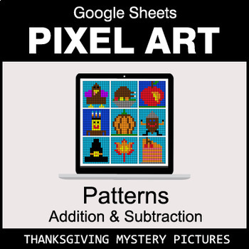 Thanksgiving - Number Patterns: Addition & Subtraction - Google Sheets