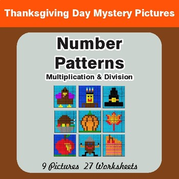 Thanksgiving: Number Patterns: Multiplication & Division - Math Mystery Pictures