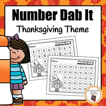 Thanksgiving Numbers 0 25 Dab It Worksheets By Oh Boy Oh Boy Oh Boy