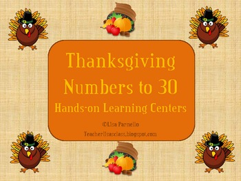 Thanksgiving Numbers to 30 Hands-on Learning Centers