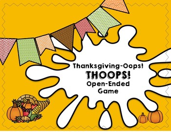 Thanksgiving Oops! (Thoops!) Open-Ended Game