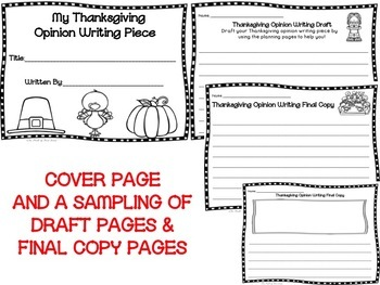 Thanksgiving Opinion Writing--Persuasive Writing Piece Pack--Common Core Aligned