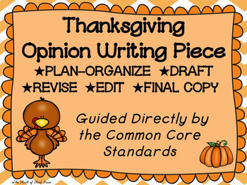 Thanksgiving Opinion Writing Piece Pack--Common Core Aligned