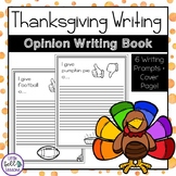Thanksgiving Opinion Writing Grade 2-5