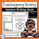 Thanksgiving Opinion Writing Book Prek-Grade 1
