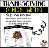 Thanksgiving Opinion Writing Skip the Turkey