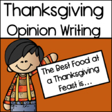 Thanksgiving Opinion Writing: The Best Food at a Thanksgiv