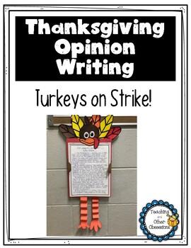 Thanksgiving Opinion Writing and Turkey Craft