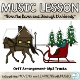 "Orff Thanksgiving Song: ""Over the River and Through the Woods"" Lesson and Music"