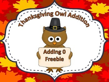 Thanksgiving Owl Addition Adding 0 (FREEBIE)