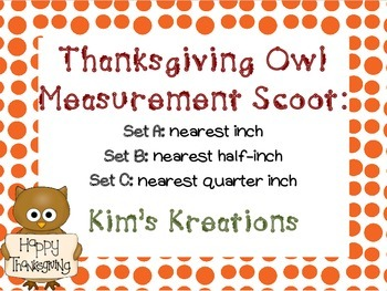 Thanksgiving Owl Measurement Scoot/ Task Cards: 3 sets (inch, 1/2 in., 1/4 in.)