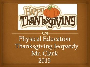 Thanksgiving PE Jeopardy