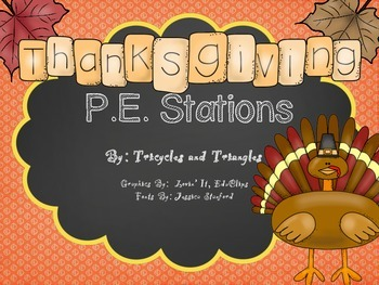 Thanksgiving P.E. Stations