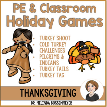 Thanksgiving: PE and Party Games