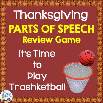 Thanksgiving Parts of Speech Trashketball Game