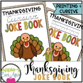 Thanksgiving PRINTING AND CURSIVE Joke Books