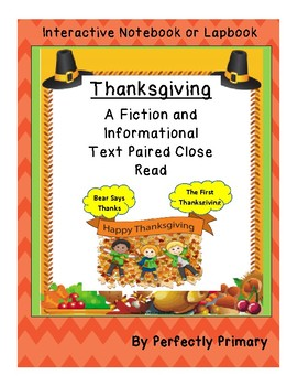 Thanksgiving Paired Narrative and Informational Text Close Read Lapbook