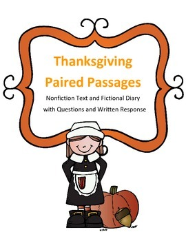 Thanksgiving Reading Paired Passages: Nonfiction Text and Fictional Diary