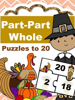 Thanksgiving Part-Part Whole Puzzles to 20 - Math Center