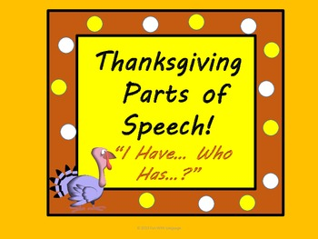 "Thanksgiving Parts of Speech Games ""I have..Who has..?"" &"