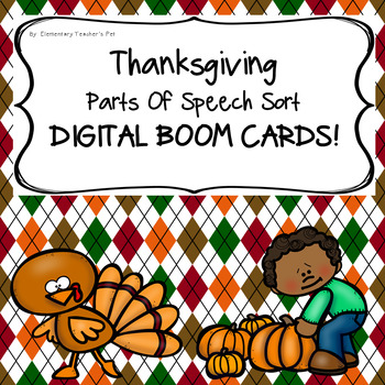 Thanksgiving Parts of Speech Literacy Activity- Digital BOOM Cards