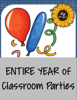 ENTIRE year of Classroom Parties GROWING BUNDLE