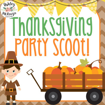 Thanksgiving Party Scoot Activity (30 Task Cards!)