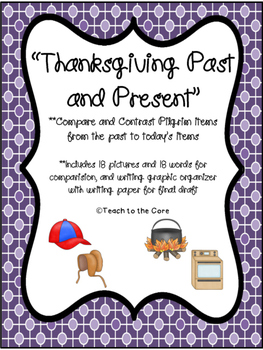 Thanksgiving Past and Present Sorting and Writing Activity