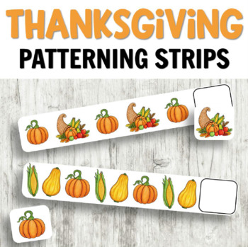 Thanksgiving Patterning Strips for Autumn Math Centers