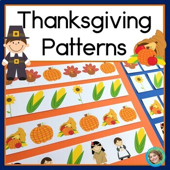 Thanksgiving Patterns, Math Center with AB, ABC, AAB & ABB Patterns