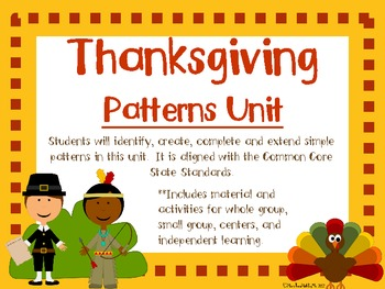 Thanksgiving Patterns Unit-Math Unit aligned with Commom Core