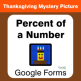 Thanksgiving: Percent of a number - Mystery Picture - Goog